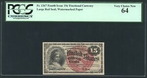 1869-75  15 CENTS FRACTIONAL CURRENCY FR-1267, CERTIFIED PCGS UNCIRCULATED-64