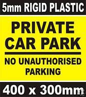 PRIVATE CAR PARK NO UNAUTHORISED PARKING SIGN