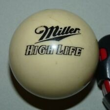 Original Rare Miller High Life Genuine Draft Beer Advertising Pool Cue Ball