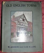 Old English Towns-Norwich, Manchester, Leeds+-1925-1st-Wonderfully Illustrated