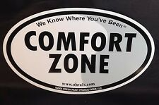 """Car Magnet COMFORT ZONE We Know Where You've Been Oval 6.75x4"""" Fresh Paint"""