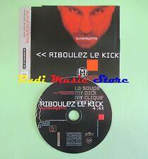 CD Singolo ALMAMEGRETTA riboulez le kick ITALY 1999 no lp mc dvd (S18)