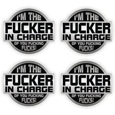"""4 pk 2"""" I'm The F**ker In Charge construction/ union /hard hat/lunch box decals"""