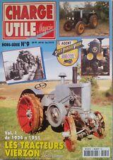 Charge Utile Magazine Hors-Série N°9 Vol. 1 de 1934 à 1951 les Tracteurs Vierzon