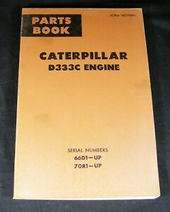 Caterpillar D333C Engine Parts Manual Book Catalog OEM S/N 66D1 Up 70R1 Up CAT