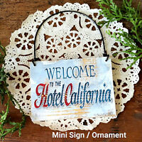 Hotel California Guest Room Mini sign DoorKnob Sized Wood Ornament USA B&B New