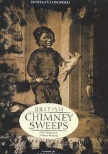 British Chimney Sweeps: A Definitive Social History-ExLibrary