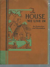 NB-020 - The House We Live in National Lead Company, Dutch Boy Paints, 1930's