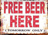 FREE BEER METAL SIGN  RETRO VINTAGE STYLE, funny,pub,bar,man cave,bistro,cafe