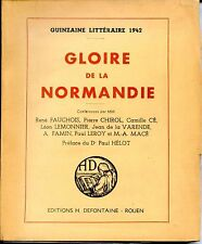 GLOIRE DE LA NORMANDIE - Conférence Quinzaine Littéraire 1942 - Ex Num.