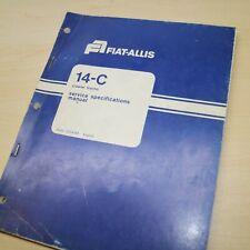 Fiat Allis 14c Crawler Tractor Service Specification Manual Book Guide Shop