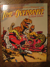 Mark Schultz Time in Overdrive Signed #'d 408/1250 NM+ HC Xenozoic Tales OOP