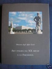 ART ITALIEN DU XX SIECLE à la FARNESINA. 2001