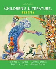 Children's Literature, Briefly by Terrell A. Young, Michael O. Tunnell, James...