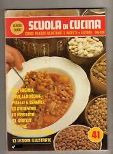 scuola di cucina - curcio - fasc. 41 - lezioni - 516/528 - corsi pratici ricette