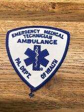 Emergency Medical Technician Ambulance PENNSYLVANIA Dept. Health Patch.  (U-8-E)