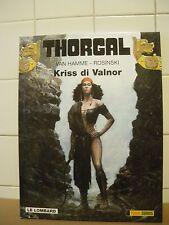 Thorgal Kriss di Valnor Jean Van Hamme & Grzegorz Rosinsky. (CAN1)