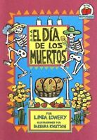 El Dia de los Muertos = The Day of the Dead (Yo So