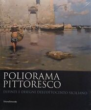 BARBERA Gioacchino, Poliorama Pittoresco, Silvana Editoriale, 2007