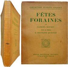 Fêtes foraines 1927 Gabriel Mourey 72 dessins François Quelvée Delpeuch