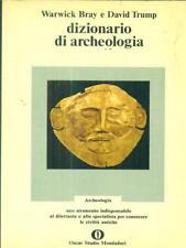DIZIONARIO DI ARCHEOLOGIA  BRAY WARWICK - TRUMP DAVID MONDADORI 1973