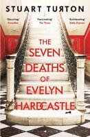 The Seven Deaths of Evelyn Hardcastle | Stuart Turton