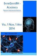Publicaciones Científicas: EntreGenteRH - Academica : Revista de...