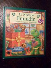 Le Noël de Franklin - P. Bourgeois - B. Clark - Deux Coq D'Or