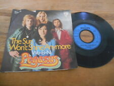 "7"" Pop Pegasus  - The Sun Won't Shine Anymore / Wu-Ei-Ni (2 Song) PHILIPS fair"