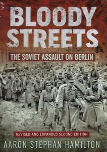 Bloody Streets: The Soviet Assault on Berlin BOOK