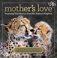 Mothers Love: Inspiring True Stories Fro