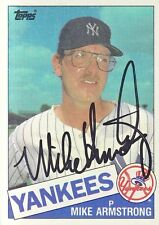 1985 TOPPS #612  Mike Armstrong  NY YANKEES   SIGNED  AUTOGRAPH Pitcher