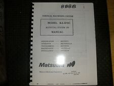 Matsuura CNC Mill RA-3FDC I80 Control Operation, Programing & Maintenance Manual