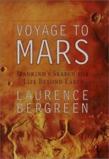 Voyage to Mars : NASA's Search for Life Beyond Earth by Laurence Bergreen (2000…