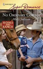Superromance: No Ordinary Cowboy 1570 by Mary Sullivan (2009, Paperback)