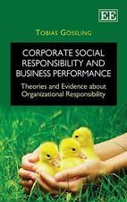 Corporate Social Responsibility Business & Performance Gossling Organization