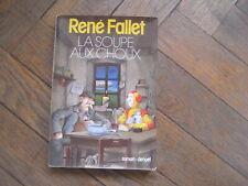 René FALLET: la soupe aux choux