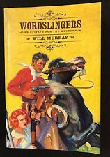 Wordslingers: An Epitaph for the Western by Murray, Will (Author) 9781618270856