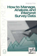 How to Manage, Analyze, and Interpret Survey Data by Fink, Arlene G.