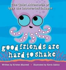 Good Friends Are Hard to Shake (Quiet Adventures o