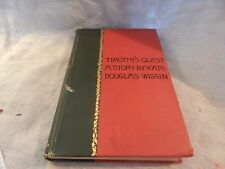 Timothy's Quest by Kate Douglas Wiggin 1894 Hardcover