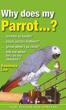 Why Does My Parrot...? by Rosemary Low | Paperback Book | 9780285643055 | NEW