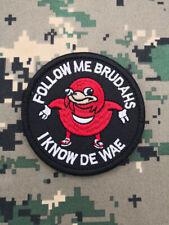 "Ugandan Knuckles ""Follow Me Brudahs I Know De Wae"" Morale Hook Patch Dark Red"