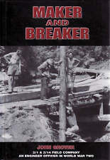 Maker and Breaker: an Engineer Officer in World War Two by John Grover (Hardback, 2008)