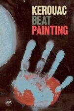 "JACK KEROUAC:  BEAT PAINTING - HARDCOVER - "" BOP POETICS IN PAINT""  SAVE $$$$"