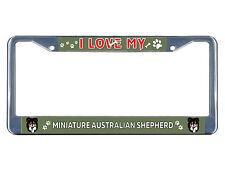 Miniature Australian Shepherd Dog I love Metal License Plate Frame Tag Border
