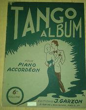 Tango album. Pour Piano et Accordéon. Volume 6. Garzon. 1951.