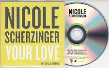NICOLE SCHERZINGER Your Love 2014 UK 3-track promo test CD