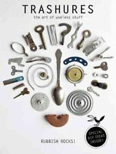 Trashures: The Beauty of Useless Stuff by Tineke Meirink (English) Paperback Boo