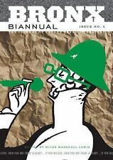 Bronx Biannual: Issue No. 2